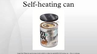 Self-heating can