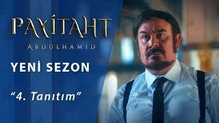 Payitaht Abdülhamid Yeni Sezon 4. Tanıtım