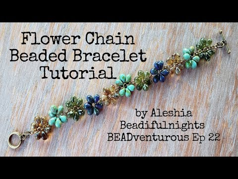 Flower Chain Beaded Bracelet Tutorial BEADventurous EP 22