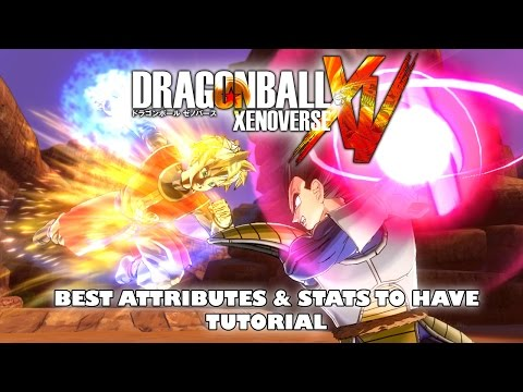 Dragon Ball Xenoverse - Best Attributes & Stats to Have (Story and Online)