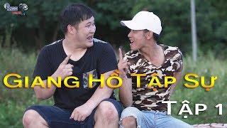 Giang Hồ Tập Sự   Tập 1   Phim hài 2019   Phim Giang hồ 2019   Phim Xã hội đen