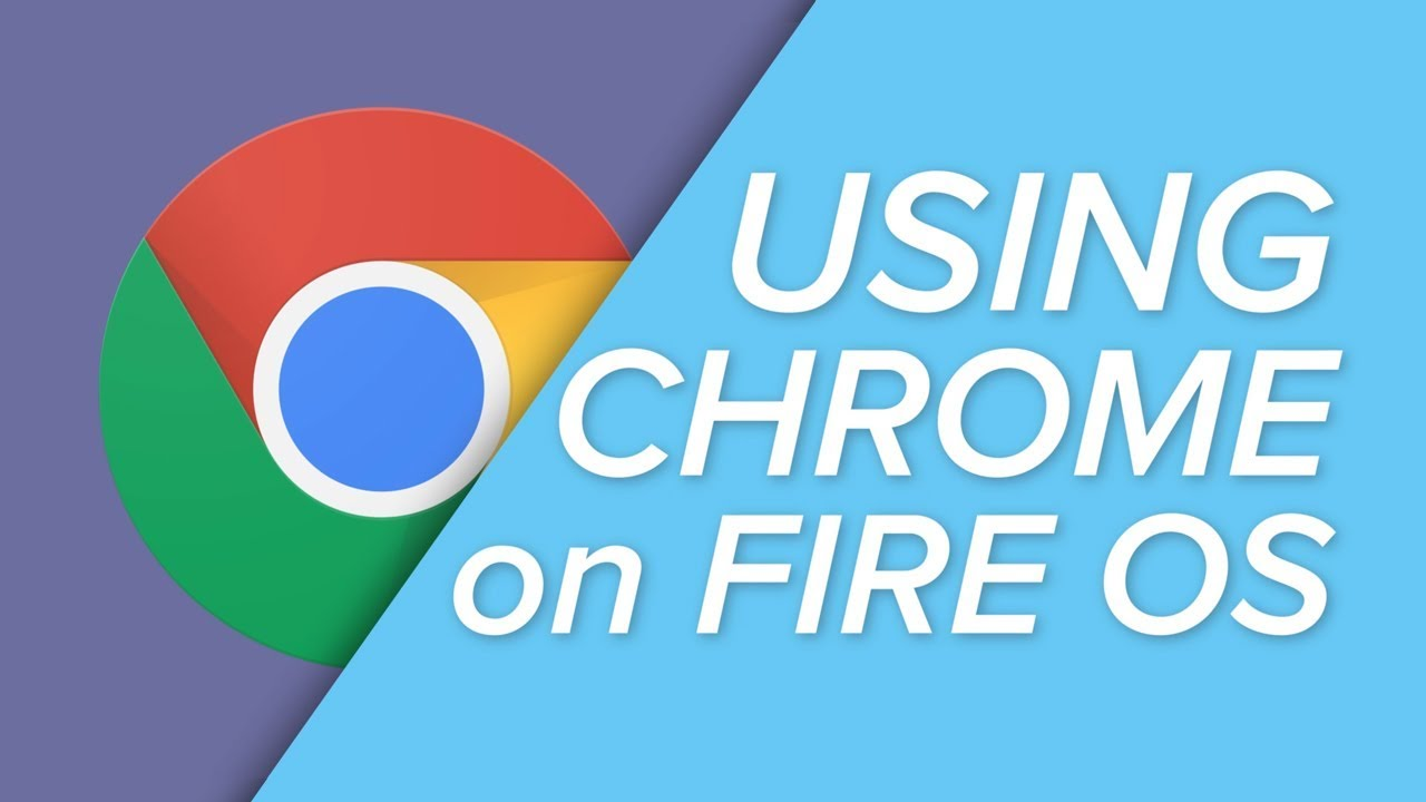 How To Add Google Chrome to an Amazon Fire Tablet