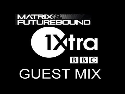 Matrix & Futurebound - Guest Mix BBC Radio 1Xtra