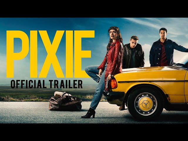 Pixie | Official Trailer | Paramount Pictures UK