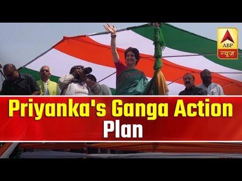 Priyanka's Ganga Action Plan To Beat PM Modi   ABP News