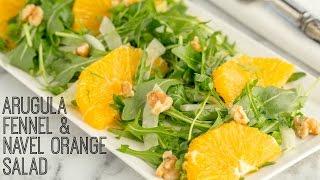 How To Make Arugula, Fennel, And Navel Orange Salad  (recipe) ルッコラとネーブルオレンジのサラダの作り方 (レシピ)