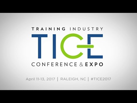 Training Industry Conference & Expo (TICE) | 2017 Recap