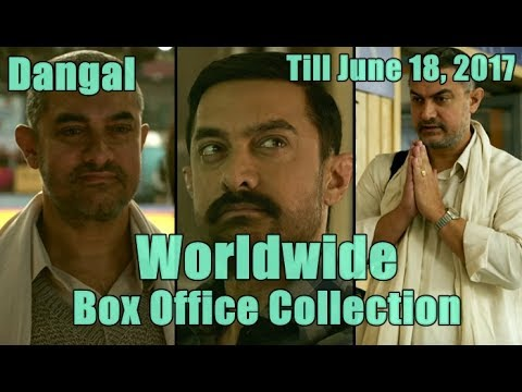 Dangal Worldwide Box Office Collection Till June 18 2017