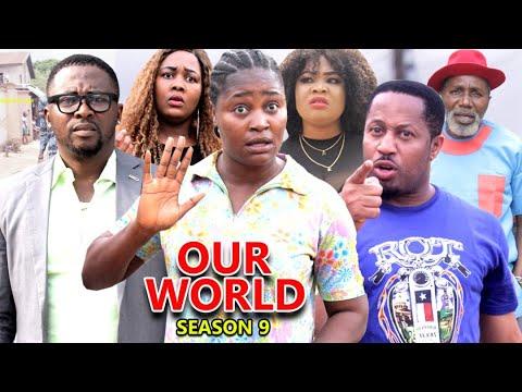 Download OUR WORLD SEASON 9  (Trending New Movie HD)Fredrick Leonard 2021 Latest Nigerian Nollywood  Movie