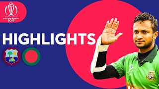 Shakib Stars In Huge Chase! | Windies vs Bangladesh - Match Highlights | ICC Cricket World Cup 2019