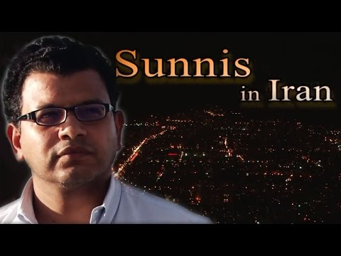 Sunnis in Iran - How Sunni Muslims live in a Shiite country ?