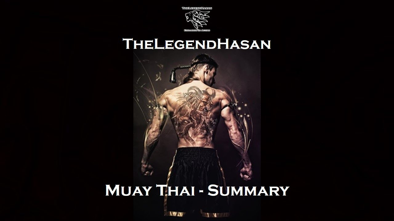 Muay Thai Summary Full Hd Youtube