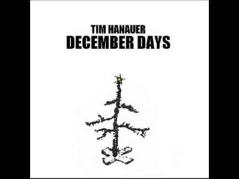 Tim Hanauer - December Days