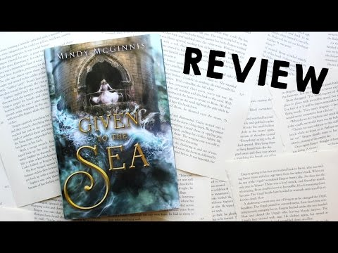 Given to the Sea | Spoiler Free Review