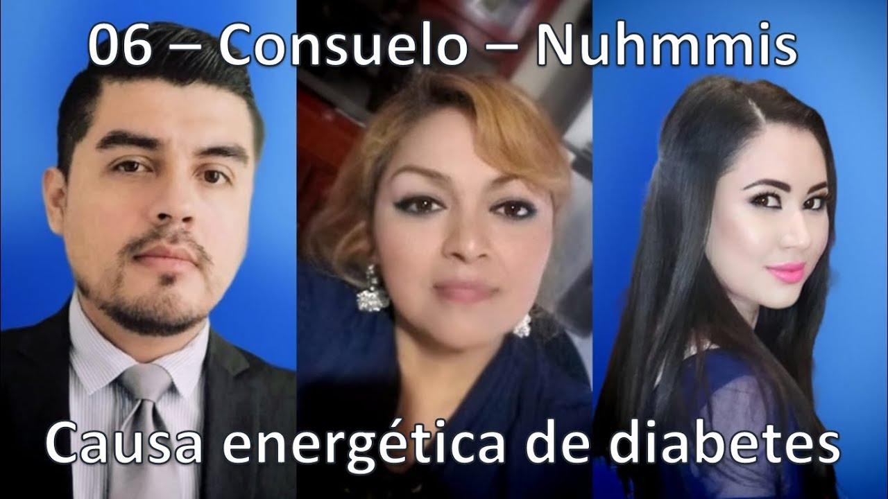06 - Consuelo - Nuhmmis - Causa energetica de diabetes