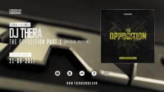 Dj Thera - The Opposition Part 1 (CD Version)
