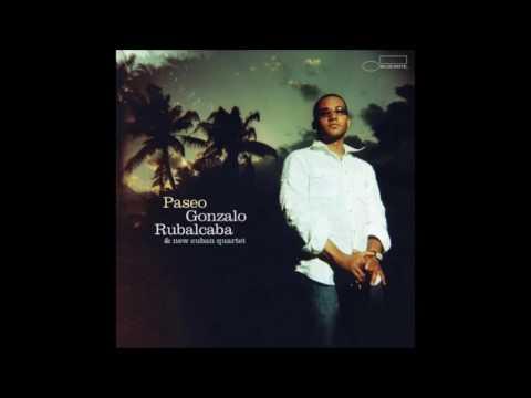 Gonzalo Rubalcaba & The New Cuban Quartet - Paseo (Full Album)