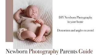 DIY Newborn Photography at home, Distortion and angles to avoid