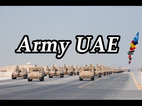 Modern Military Army UAE. United Arab Emirates Military Strength