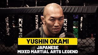 When Yushin Okami steps onto the global stage for martial arts, he will be competing to inspire a nation. The Japanese mixed martial arts legend has forged an ...