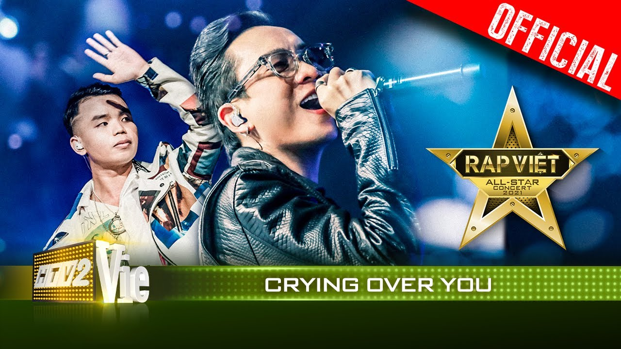 Live concert: Crying Over You - JustaTee, LOR | Rap Việt All-Star 2021