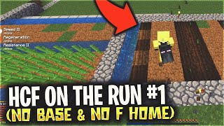*SOTW* HCF WITHOUT A BASE/F-HOME (HCF ON THE RUN #1)   Minecraft HCF