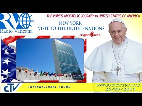 Pope Francis in the USA - Visit to the United Nations