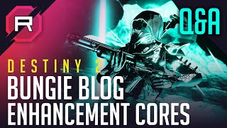 Destiny 2 Enhancement Cores Bungie Blog Q&A thumbnail