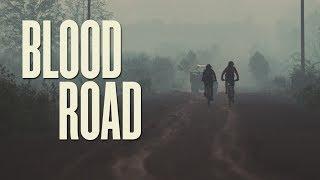 Blood Road feat. Rebecca Rusch & Huyen Nguyen - Official Trailer