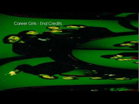 Career Girls - End Credits