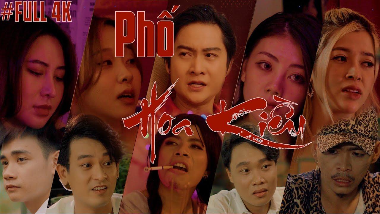 PHỐ HOA KIỀU - Chuyện Xóm Đào | Full 4K | KAYA | LoveStory Series | WebDrama 2021