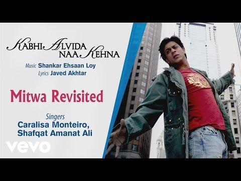 Official Audio Song | Kabhi Alvida Naa Kehna | Shafqat Amanat Ali | Shankar Ehsaan Loy ...