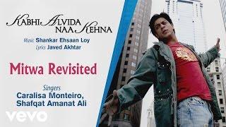 official audio song kabhi alvida naa kehna shafqat amanat ali shankar ehsaan loy