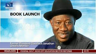 Book Launch: Former President Goodluck Jonathan Unveils Memoir