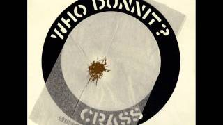 Crass - Who Dunnit? [Side A & B] (1983)