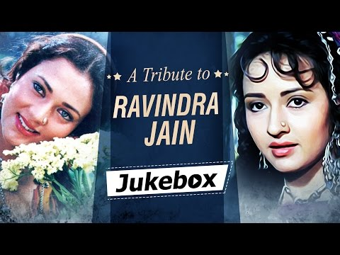 Hits Of Ravindra Jain Song JUKEBOX {HD} - A Tribute to Ravindra Jain - Evergreen Old Hindi Songs