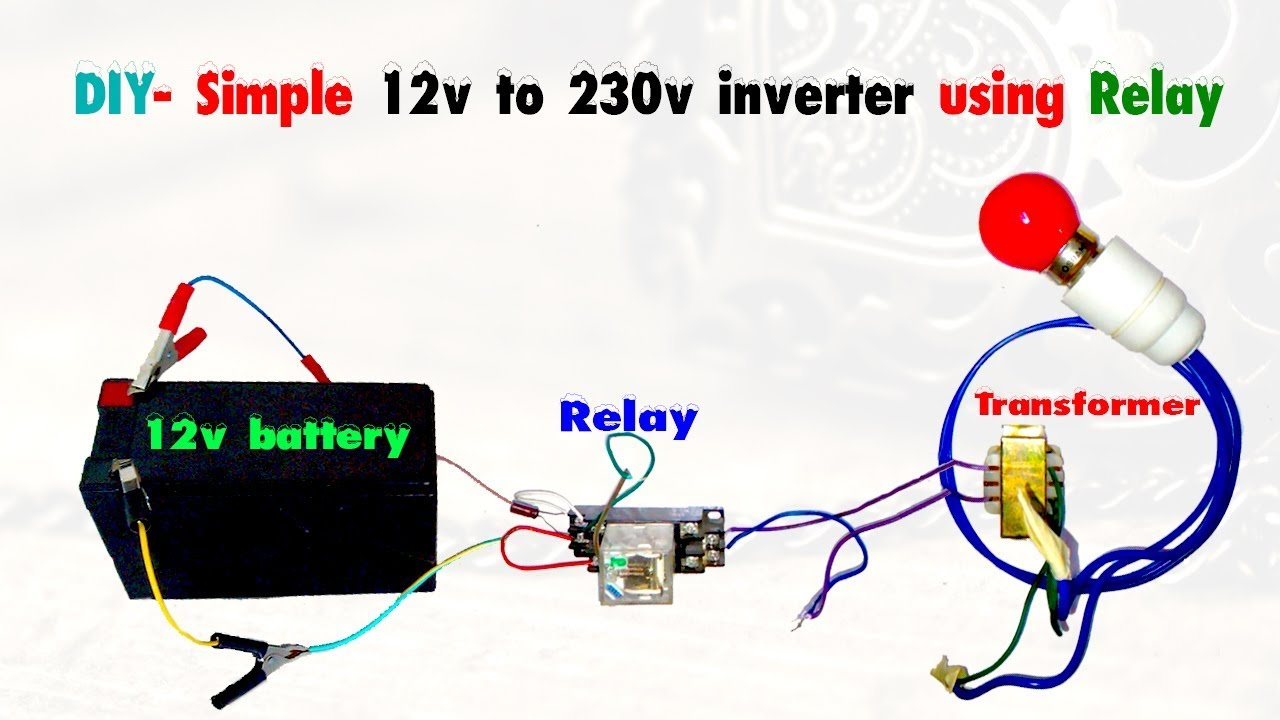 medium resolution of relay and power inverter wiring diagram my wiring diagram diy simple 12v to 220v inverter using
