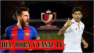 Barcelona vs sevilla en vivo: dÍa, hora y canal tv de la final de la copa del rey.