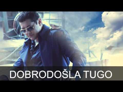 Aco Pejovic - Dobrodosla tugo - (Audio 2015)