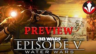BB Wars Episode V - Water Wars Trailer