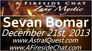 Sevan Bomar on A Fireside Chat - December 21st, 2013 - Merging The Physical & Spiritual Worlds
