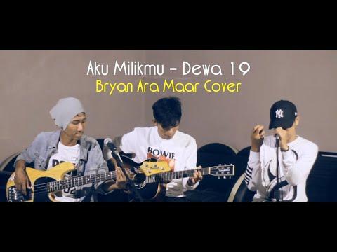 AKU MILIKMU COVER AKUSTIK - Nas Maar Ft Ara & Bryan | Dewa 19