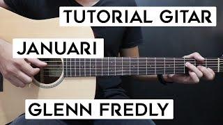 (Tutorial Gitar) GLENN FREDLY - Januari   Lengkap Dan Mudah