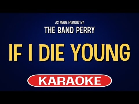 If I Die Young Karaoke Version by The Band Perry (Video with Lyrics)