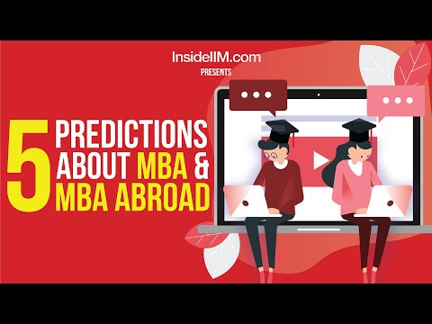 5 Predictions About MBA And MBA Abroad After Coronavirus