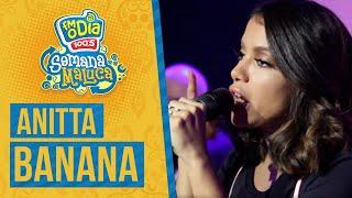 FM O Dia - Anitta - Banana