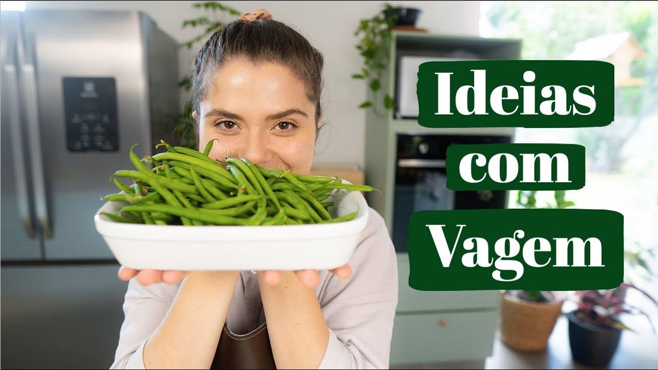 3 IDEIAS COM VAGEM | O que fazer com Vagem | MARINA MORAIS