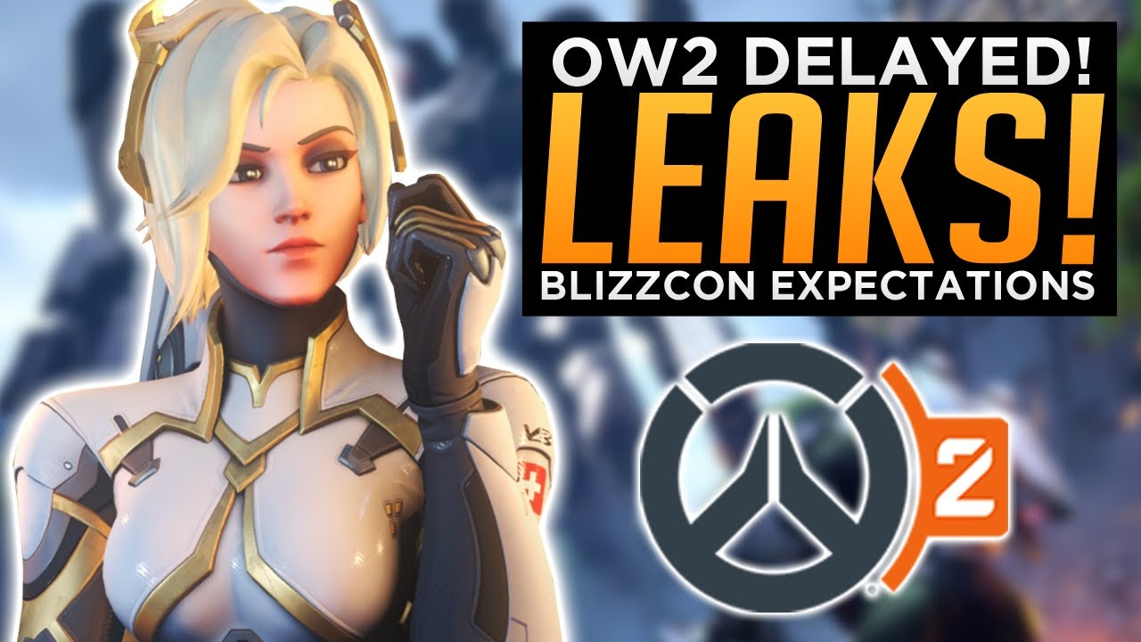 Overwatch 2 LEAK Says OW2 is DELAYED! - Blizzcon Expectations