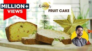 Fruit Cake | फ्रूट केक | Chef Ranveer