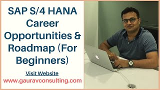 SAP S/4 HANA Consultant - Career Opportunities & Roadmap (For Beginners)